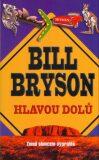 Hlavou dolů - Bill Bryson