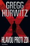 Hlavou proti zdi - Gregg Andrew Hurwitz