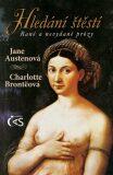 Hledání štěstí (rané a nevydané prózy) - Charlotte Brontëová, ...