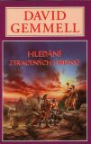 Hledání ztracených hrdinů - Drenaj 4 - David Gemmell