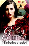 Hluboko v srdci - Catherine Coulterová