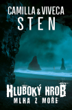 Hluboký hrob 2: Mlha z moře - Viveca Sten, Camilla Sten