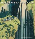 Hokusai's Landscapes: The Complete Series - Sarah E. Thompson