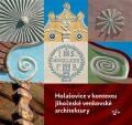 Holašovice v kontextu jihočeské venkovské architektury - Pavel Hájek, kolektiv autorů
