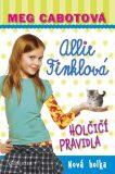 Allie Finklová Holčičí pravidla Nová holka - Meg Cabotová