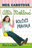 Holčičí pravidla 3: Allie Finklová - Kluci k zulíbání - Meg Cabotová
