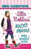 Holčičí pravidla 5: Allie Finklová - Velký třpytkový podraz - Meg Cabotová