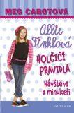 Allie Finklová Holčičí pravidla Návštěva z minulosti - Meg Cabotová