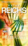 Holé kosti - Kathy Reichs