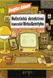 Holistická detektivní kancelář Dirka Gentlyho - Douglas Adams