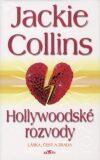 Hollywoodské rozvody - Jackie Collins