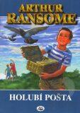 Holubí pošta - Arthur Ransome