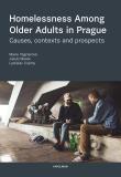 Homelessness Among Older Adults in Prague - Marie Vágnerová, ...