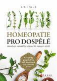 Homeopatie pro dospělé - J. T. Holub
