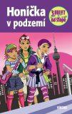 Honička v podzemí - Tři holky na stopě - Sol Mira