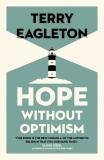 Hope Without Optimism - Eagleton