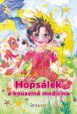 Hopsálek a kouzelná medicína - Irena Vorlíčková