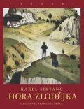 Hora Zlodějka - Karel Šiktanc, ...