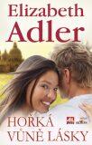 Hořká vůně lásky - Elizabeth Adler