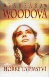 Hořké tajemství - Barbara Woodová