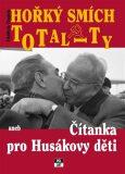 Hořký smích totality - Oldřich Dudek