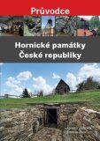 Hornické památky České republiky - Jaromír Zelenka, Roman Živor