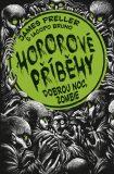 Hororové příběhy 3 - James Preller