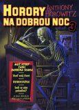 Horory na dobrou noc 3 - Anthony Horowitz