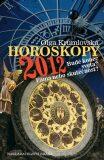 Horoskopy 2012 - Bude konec světa? Fáma nebo skutečnost? - Olga Krumlovská