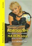 Horoskopy pro jednotlivá znamení na rok 2012 - Martina Blažena Boháčová