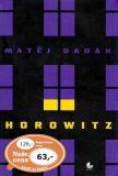 Horowitz - Matěj Dadák
