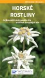Horské rostliny - Hofmann Kessler,