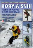 Hory a sníh. Techniky pohybu v zimních horách - Pala Jan