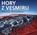 Hory z vesmíru - Reinhold Messner, Stefan Dech