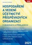 Hospodaření a vedení účetnictví příspěvkových organizací s výkladem a příklady - Jaroslava Svobodová