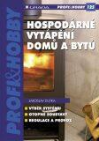 Hospodárné vytápění domů a bytů - Jaroslav Dufka