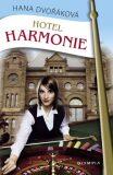 Hotel Harmonie - Hana Dvořáková