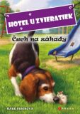 Hotel u zvieratiek Čuch na záhady - Kate Finchová