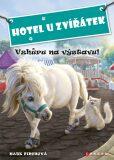 Hotel U Zvířátek - Vzhůru na výstavu! - Kate Finchová