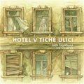 Hotel v tiché ulici - Ivo Cicvárek, ...