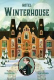Hotel Winterhouse - Ben Guterson