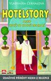 Hotelstory - Vladimíra Černajová