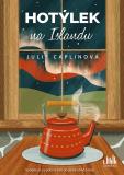Hotýlek na Islandu - Julie Caplinová