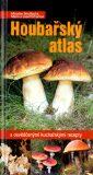 Houbařský atlas - Miroslav Smotlacha, ...