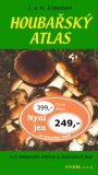 Houbařský atlas - Josef a Marie Erhartovi