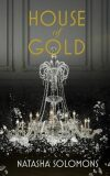 House Of Gold - Natasha Solomonsová