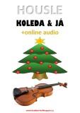 Housle, koleda & já (+online audio) - Zdeněk Šotola