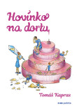 Hovínko na dortu - Tomáš Kapras