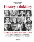 Hovory s doktory - 12 pohledů na zdraví, lásku, víru… a život - Barbara Nesvadbová, ...