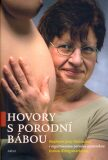 Hovory s porodní bábou - Jana Doležalová